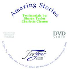Amazing Stories DVD: Testimonials by Sharon Taylor and Charlotte Clemon